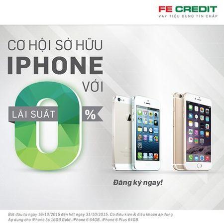 FE Credit cho vay mua tra gop iPhone lai suat 0% - Anh 1