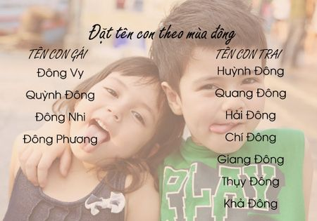 Cach dat ten dep dung mua sinh cho con 'phat tai' - Anh 14