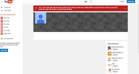 Kenh YouTube cua VTV bi dung hoat dong do vi pham ban quyen - Anh 1