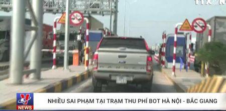 Nhieu sai pham tai tram thu phi BOT Ha Noi-Bac Giang - Anh 1