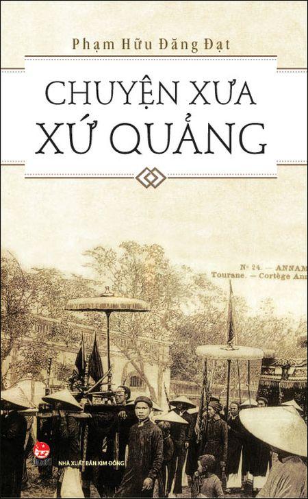 Tan man ve 'Chuyen xua xu Quang' - Anh 1