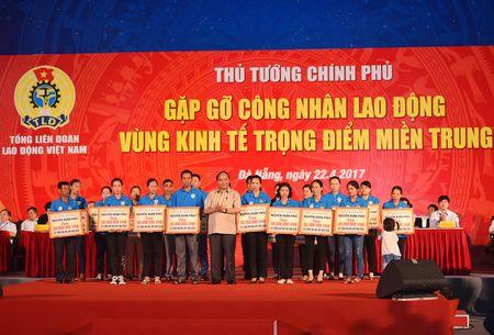 Thu tuong doi thoai voi cong nhan lao dong mien Trung - Anh 14