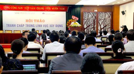Chon Trong tai quoc te tai Viet Nam hay nuoc ngoai de giai quyet tranh chap linh vuc xay dung? - Anh 1