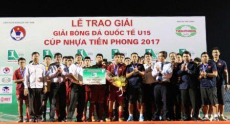 Viet Nam gianh HCB tai Giai bong da quoc te U15 - Cup Nhua Tien Phong 2017 - Anh 1