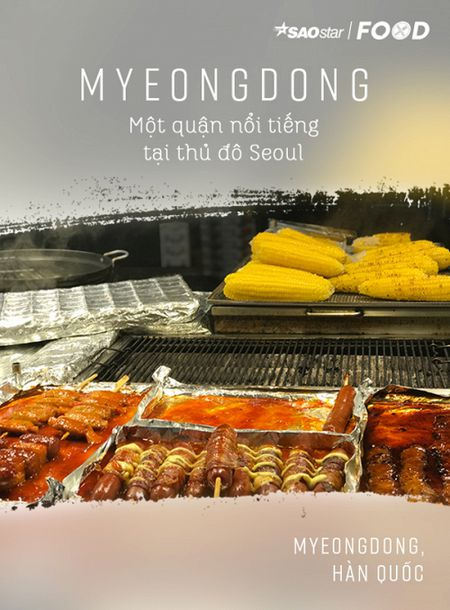 Lac loi trong thien duong street food Myeongdong o xu so kim chi - Anh 1