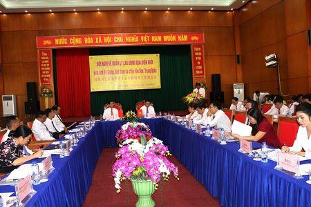 Tinh Ha Giang (Viet Nam) va chau Van Son (Trung Quoc): Quan ly lao dong qua bien gioi - Anh 1