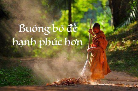 Hay dung cam buong bo de co cuoc song an nhien, hanh phuc hon - Anh 1