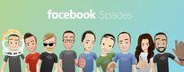 Mạng thực tế ảo Spaces có thực sự đáng giá khi Facebook đã đầu tư hơn 2 tỷ đô
