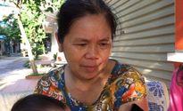 Mẹ bác sĩ Hoàng Công Lương vẫn chưa gặp được con trai