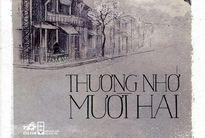 Kiểm tra lại nội dung cuốn sách 'Thương nhớ mười hai' của nhà văn Vũ Bằng