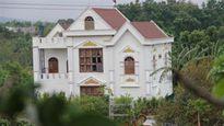 Vì sao chưa dỡ biệt thự Phó ban Nội chính Đắk Lắk?