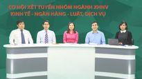 Tư vấn truyền hình trực tuyến: Cơ hội xét tuyển nhóm ngành kỹ thuật - công nghệ
