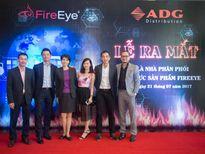 ADG phân phối giải pháp bảo mật của FireEye tại Việt Nam