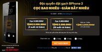 Bphone 2 sẽ có giá từ 2 triệu đồng?
