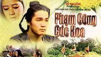 Phim cổ trang Việt ăn khách 1 thời Phạm Công - Cúc Hoa: Sau 30 năm, người chết trẻ người vẫn cô đơn