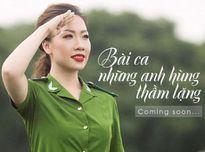 Ca sĩ Hiền Anh ra mắt MV ngợi ca các chiến sĩ Công an
