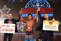 Muscle Contest Việt Nam mùa đầu tiên đã tìm ra người chiến thắng