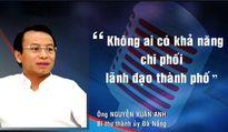 Những phát ngôn 'ấn tượng' của Bí thư Nguyễn Xuân Anh