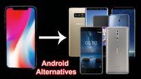 6 lựa chọn thay thế iPhone X quá đắt