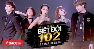 Loạt scandal trong showbiz Việt sẽ bị 'Biệt đội 1-0-2' 'lật mặt'