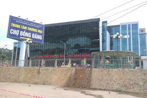 Lạng Sơn: Tiểu thương phản đối di dời chợ Đồng Đăng, Chủ tịch tỉnh lên tiếng
