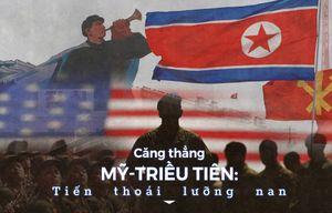 Căng thẳng Mỹ - Triều: Ngòi nổ chưa tháo