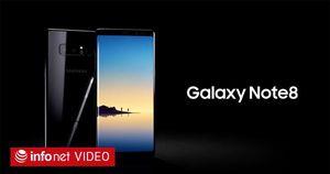 Samsung Galaxy Note 8: màn hình 6.3 inch, RAM 6G, giá 25 triệu và đặt hàng từ 24/8