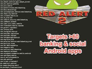 Cảnh báo mã độc Red Alert 2.0 trên nền Android tấn công ứng dụng ngân hàng trực tuyến