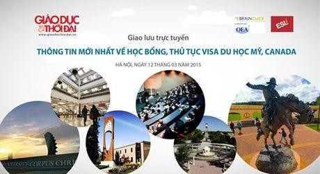 Thong tin moi nhat ve hoc bong, thu tuc visa du hoc My, Canada - Anh 1