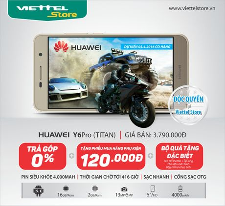 [QC] Huawei Chinh Thuc Ra Mat dien thoai Y6 Pro doc quyen tai he thong Viettel Store - Anh 1