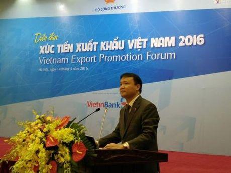 De Viet Nam thanh quoc gia xuat khau co nang luc - Anh 2
