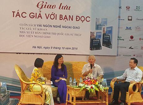 'Vai ngon nghe ngoai giao' cua nguyen Pho Thu tuong Vu Khoan - Anh 1