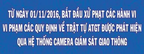 Tu 1/11 Da Nang se tien hanh 'phat nguoi' hanh vi vi pham giao thong qua camera giam sat - Anh 1
