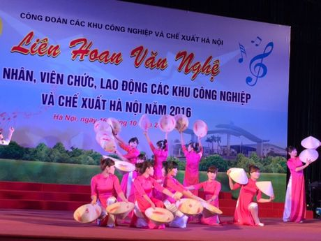 Soi noi Lien hoan van nghe trong CNVCLD Khu CN-CX Ha Noi nam 2016 - Anh 3