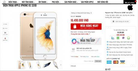iPhone 6s 32GB chinh hang bat ngo len ke tai Viet Nam, gia 16,49 trieu dong - Anh 1