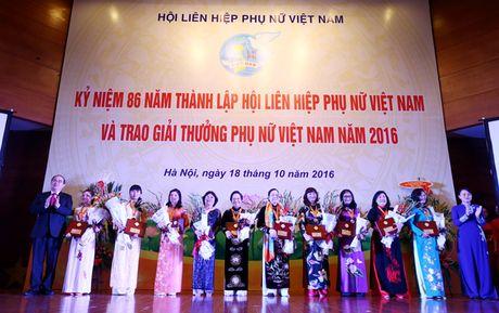 Giai thuong Phu nu Viet Nam 2016: Ton vinh 6 tap the va 10 ca nhan xuat sac - Anh 4