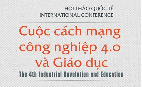 Hom nay dien ra hoi thao quoc te 'Cuoc cach mang Cong nghiep 4.0 va Giao duc' - Anh 1