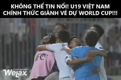 Cac 'thanh che' len ngoi khi U19 Viet Nam vao World Cup - Anh 3