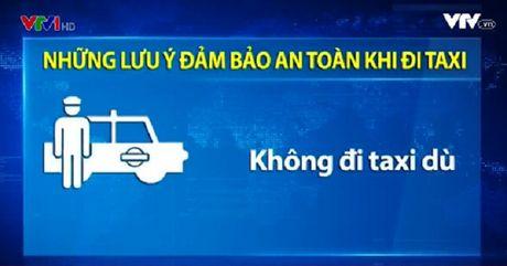 Di taxi, hanh khach can luu y nhung dieu nay de dam bao an toan - Anh 1