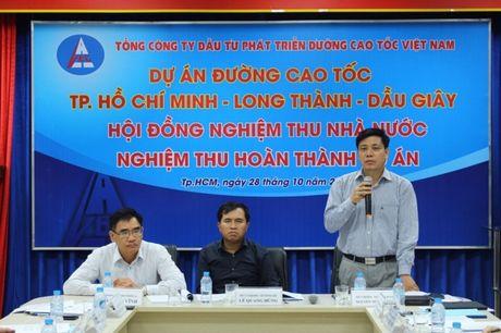 55km cao toc TP.HCM-Long Thanh-Dau Giay chinh thuc duoc nghiem thu - Anh 1