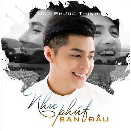Ban hit cua Noo Phuoc Thinh chua co doi thu tren BXH Zing - Anh 1