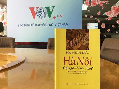 Nhung trang van dam tham ve Ha Noi cua Giao su Ha Minh Duc - Anh 1