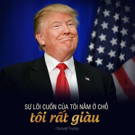 Donald Trump: Ung vien tong thong tai tieng nhat lich su My - Anh 4
