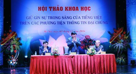 Hoi thao khoa hoc 'Giu gin su trong sang cua tieng Viet tren cac phuong tien thong tin dai chung' - Anh 3