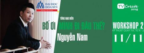 Bi quyet tu dai hoc Hoa Sen danh cho nhung ai dam me quay phim, dung hinh - Anh 2