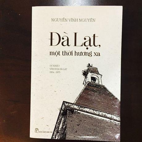 Nha van Nguyen Vinh Nguyen voi tinh hoa mot thoi Da Lat - Anh 2
