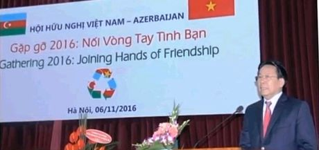 Tang cuong quan he huu nghi truyen thong Viet Nam - Azerbaijan - Anh 1