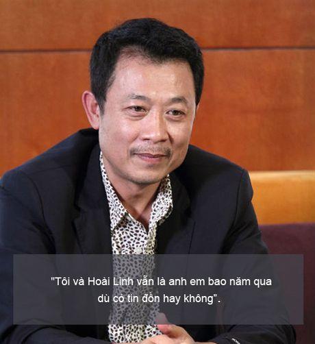 Sao Viet phat ngon gay bao tuan qua: Toi va Hoai Linh van la anh em - Anh 4