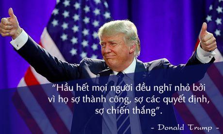 Nhung cau noi noi tieng cua Donald Trump - Anh 11