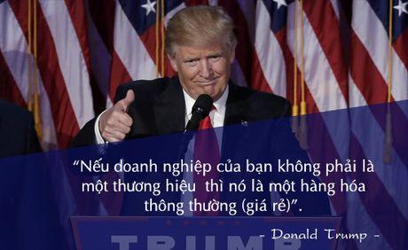 Nhung cau noi noi tieng cua Donald Trump - Anh 12